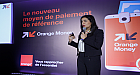 أورنج المغرب تعزز مكانتها كفاعل رقمي و شمولي بـ«أورنج موني»